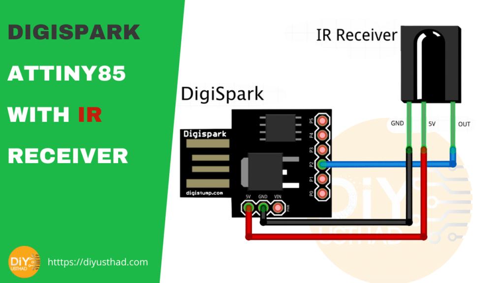 Digispark Attiny85 with IR receiver circuit