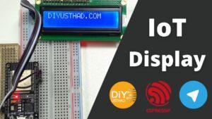 internet of things (IoT) display using ESP32 and telegram messenger